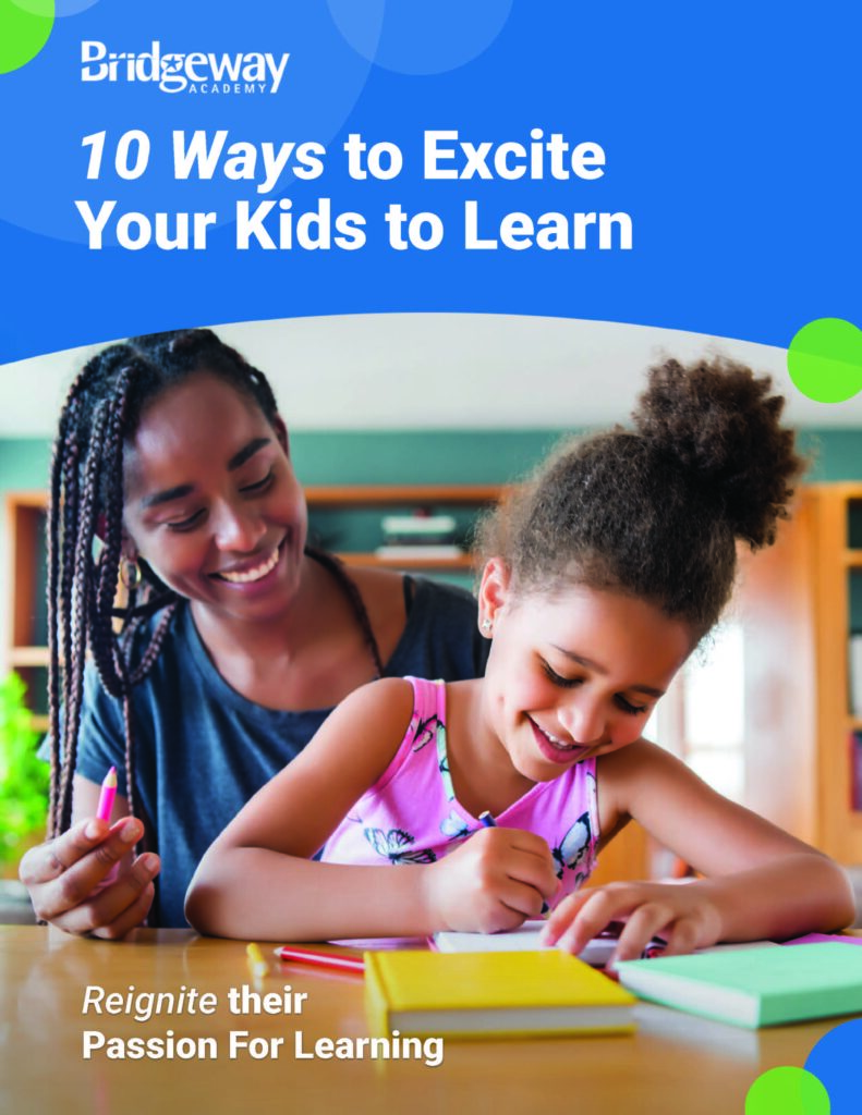 10 Ways to Excite Your Kids to Learn